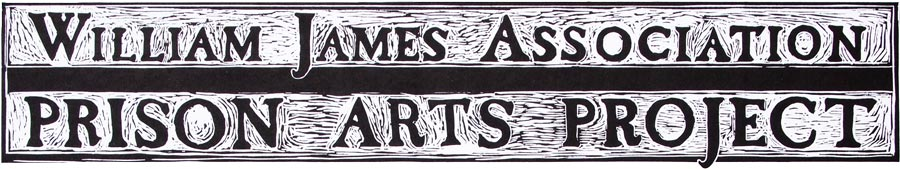 William James Association & the Prison Arts Project